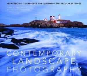 Contemporary Landscape Photography By Carl E. Heilman II With Greta Heilman-Cornell Amphoto Books, 2010 Softcover, 176 pages, $24.99
