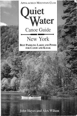 Quiet Water New York Canoe /& Kayak Guide
