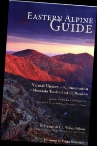 Eastern Alpine Guide M.T. Jones and L.L. Wiley, editors Beyond Ktaadn Inc. and Boghunter Books, 2013 Softcover, 368 pages, $34.95