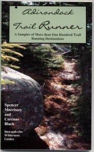 Adirondack Trail Runner sells for $14.95.