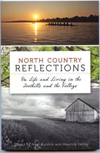 North Country Reflections Edited by Neal Burdick and Maurice Kenny The History Press, 2013 Softcover, 127 pages, $19.99
