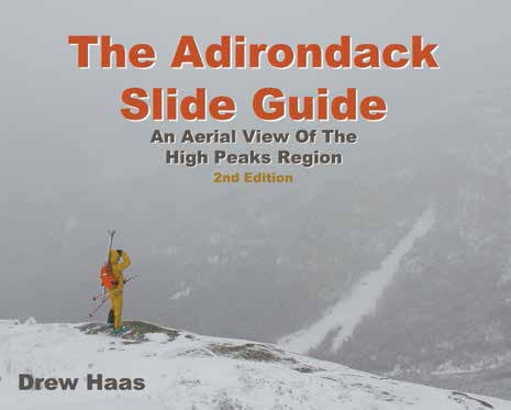 The Adirondack Slide Guide By Drew Haas The Mountaineer, 2013 (2nd edition) Softcover, 56 pages, $14.95