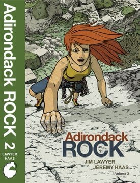 Adirondack Rock By Jim Lawyer and Jeremy Haas Adirondack Rock Press, 2014 Second edition, two volumes Softcover, 1,104 pages, $40