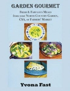 Garden Gourmet By Yvona Fast Bloated Toe Publishing, 2013 Softcover 255 pages, $24.95