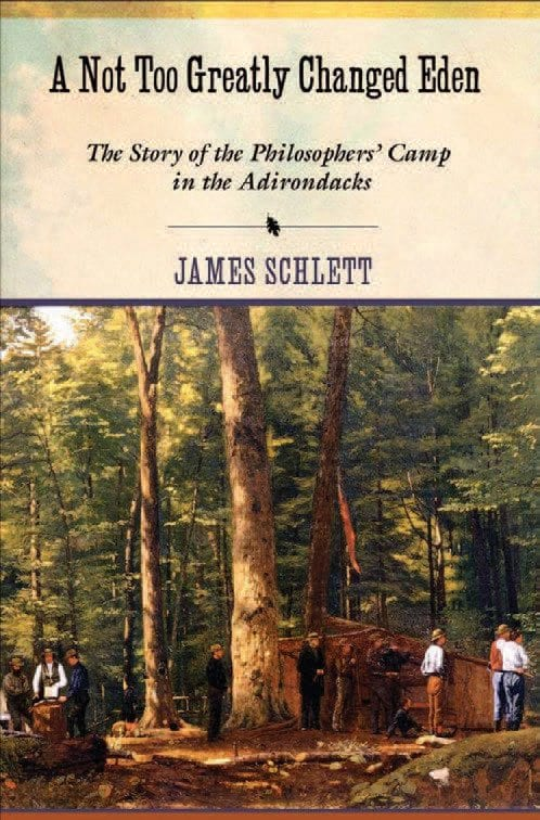 A Not Too Greatly Changed Eden By James Schlett Cornell University Press, 2015 Hardcover, 264 pages, $29.95