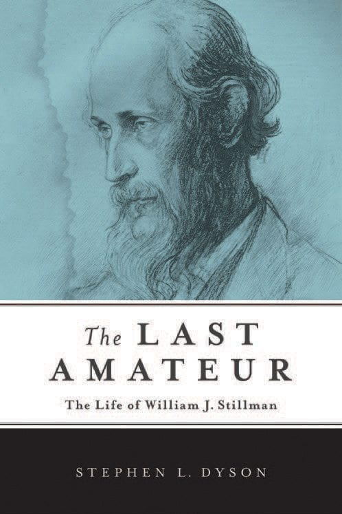 The Last Amateur By Stephen L. Dyson SUNY Press, 2014 Hardcover, 389 pages, $29.95