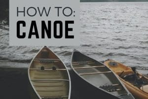 Before narrowing down canoe choices, ask key questions